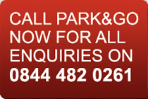 Call Park and Go now for all enquiries on 0844 842 0261